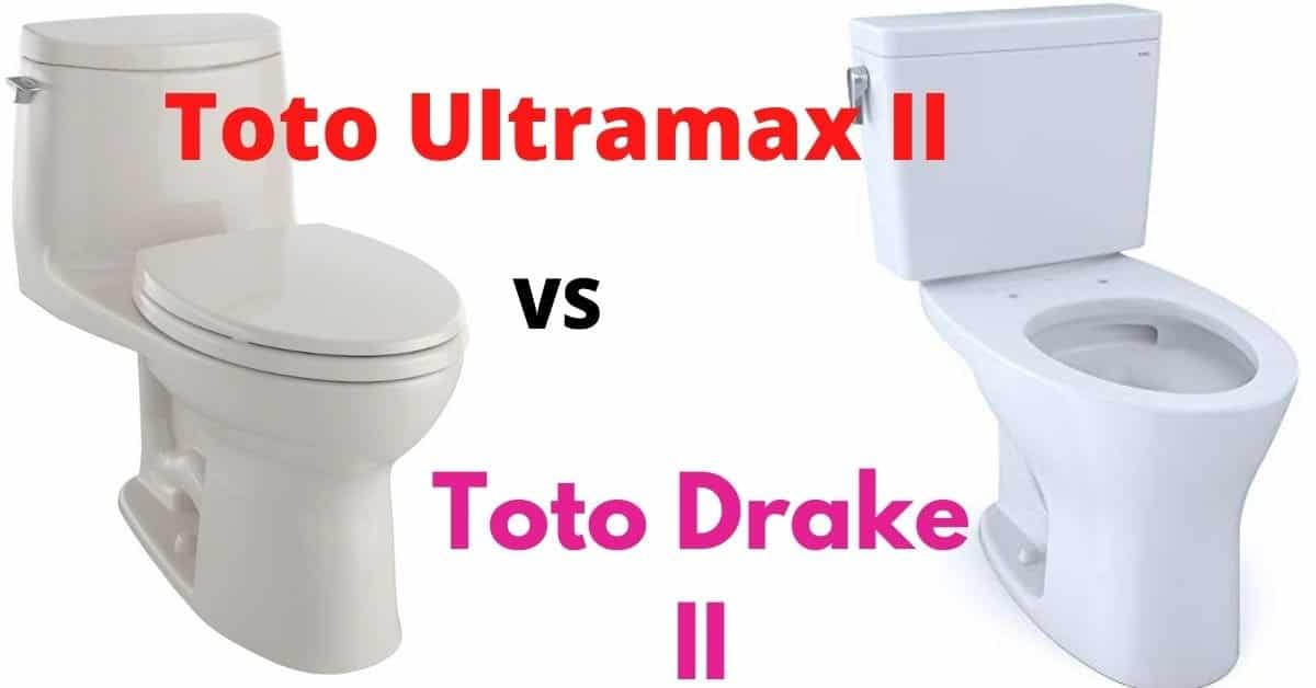 Toto Ultramax II vs Toto Drake II – What to Know Upfront