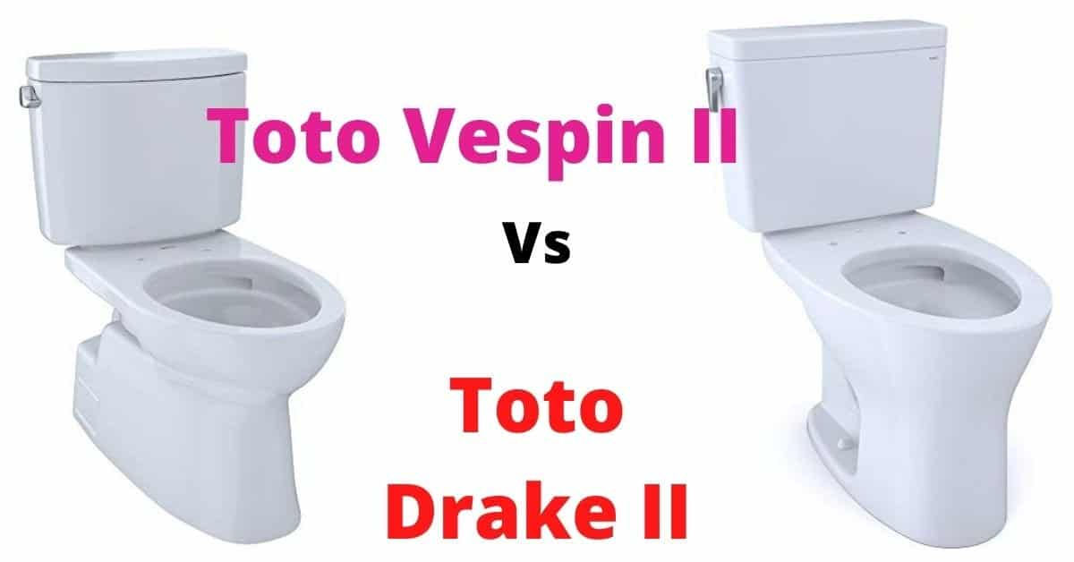 Toto Vespin II vs Toto Drake II – Reviews and Comparisons